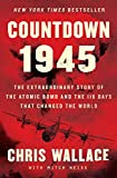 Countdown 1945: The Extraordinary Story of the