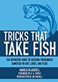 Tricks That Take Fish, Harold Blaisdell, 1616086955
