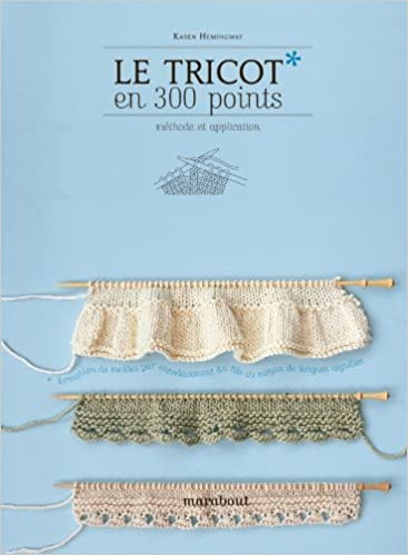 Tricot En 300 Points Le Amazon Ca Karen Hemingway Books