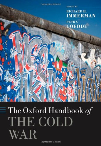 The Oxford Handbook of the Cold War (Oxford Handbooks)