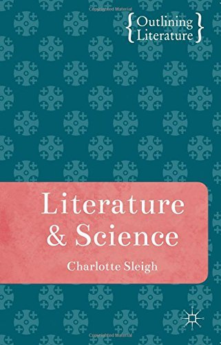 Literature and Science (Outlining Literature) by Charlotte Sleigh (Brendon Sleigh)