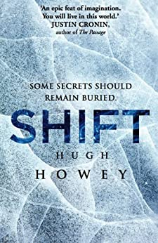 Shift Omnibus Edition (Shift 1-3) (Silo series Book 2) by [Howey, Hugh]