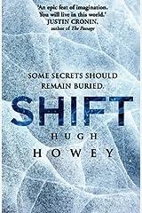 Shift Omnibus Edition (Shift 1-3) (Silo series Book 2) Kindle Edition