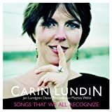 Songs That We All Recognize by Carin Lundin (2013-05-03)