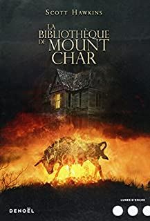 La bibliothèque de Mount Char, Hawkins, Scott