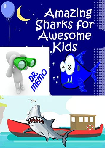 Amazing Sharks for Awesome Kids (FUTURE KIDS Book 5) ()