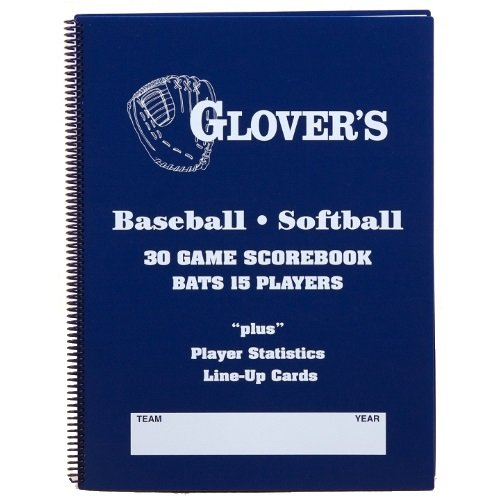 Glovers Scorebooks 9 to 15 Player Baseball/Softball Scorebook (30 Games) Glovers Scorebook