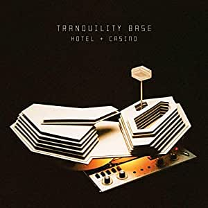 Tranquility Base Hotel & Cassino [CD]