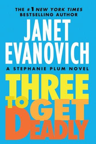 """""""Three to Get Deadly (Stephanie Plum)"""" av Janet Evanovich"""