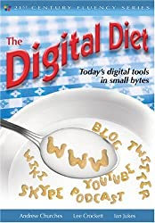 The Digital Diet: Today's Digital Tools in Small Bytes (The 21st Century Fluency Series)