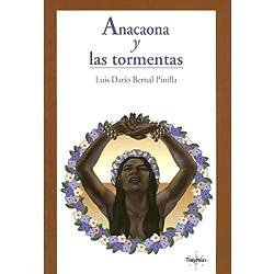 Anacaona y Las Tormentas (Texto Completo)