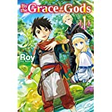By the Grace of the Gods: Volume 1