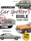 American Car Spotters Bible 1940-1980