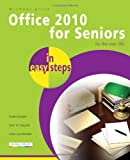 Office 2010 for Seniors for the over 50s, Michael Price, 1840784121