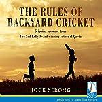 The Rules of Backyard Cricket | Jock Serong