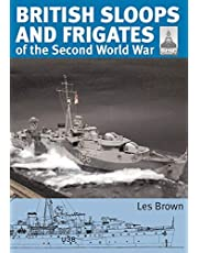 British Sloops and Frigates of the Second World War (Volume 27)