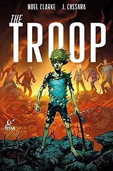 The Troop #3 by [Clarke, Noel]