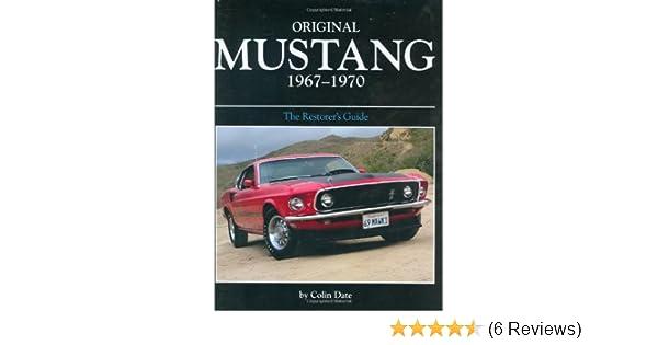 Original Mustang 1967-1970 (Original Series): Colin Date