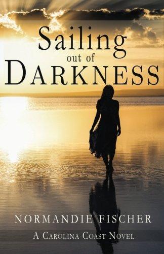 Sailing out of Darkness (Carolina Coast Book 4)