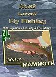 Next Level Fly Fishing Vol. 2 Mammoth