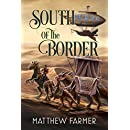 South of the Border (The Girl From Out of Town Saga Book 2)