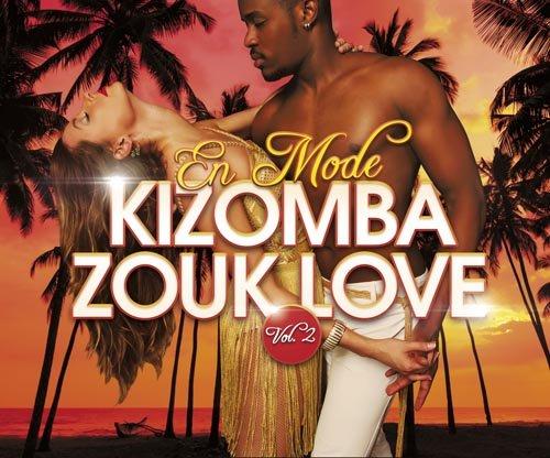 Kizomba Zouk Love Mode 2 / Various