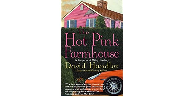 The Hot Pink Farmhouse: A Berger and Mitry Mystery (Berger ...