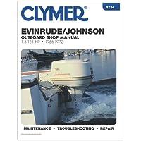 CLYMER B734 / Clymer Evinrude/Johnson 1.5-125 HP Outboards 1956-1972