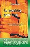 Le coaching pour tous - Life coaching
