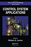 img - for The Control Handbook, Second Edition: Control System Applications, Second Edition (Electrical Engineering Handbook) book / textbook / text book