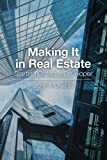 Making It in Real Estate: Starting Out as a Developer