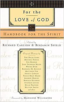 For the Love of God: Handbook for the Spirit