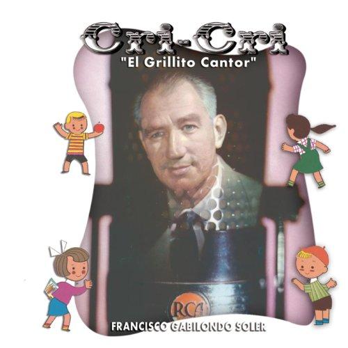... Cri-Cri, El Grillito Cantor
