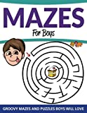 Mazes For Boys: Groovy Mazes and Puzzles Boys Will Love
