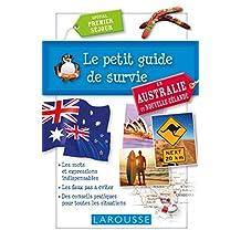 PETIT GUIDE DE SURVIE EN AUSTRALIE ET NOUVELLE-ZÉLANDE (LE)
