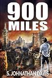 900 Miles, S. Johnathan Davis, 0987476521