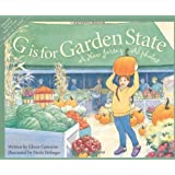 G is for Garden State: A New Jersey Alphabet (Discover America State by State)