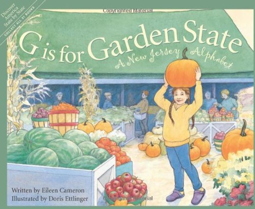 G is for Garden State: A New Jersey Alphabet (Discover America State by - Jersey New Garden