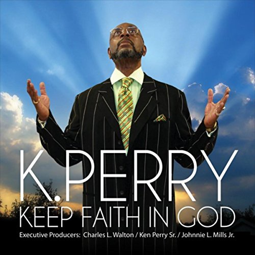 K. Perry - Keep Faith in God (2017)