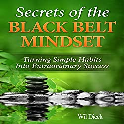 The Secrets of the Black Belt Mindset