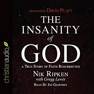The Insanity of God Hörbuch