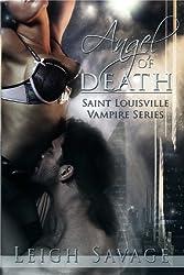 Angel of Death (Saint Louisville Vampire Series Book 1)