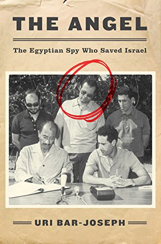 Download The Angel: The Egyptian Spy Who Saved Israel pdf