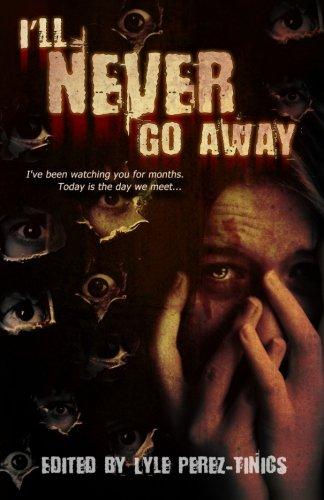 I'll Never Go Away (Volume 1)