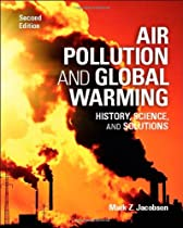 Air Pollution and Global Warming: History, Science, and Solutions
