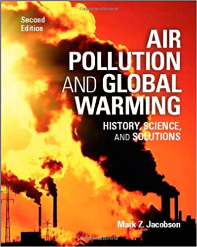 Air pollution and global warming history science and solutions air pollution and global warming history science and solutions 2nd edition fandeluxe Choice Image