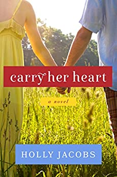Carry Her Heart (Words of the Heart) by [Jacobs, Holly]