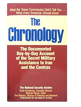 The Chronology: The Documented Day-By-Day Account of the Secret Military Assistance to Iran and the Contras 0446349011 Book Cover
