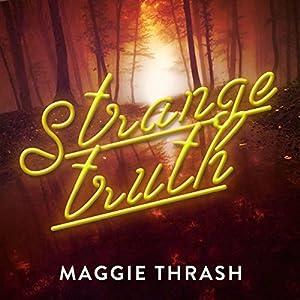 Strange Truth Audiobook