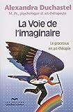 La voie de l'imaginaire : Le processus en art-thérapie